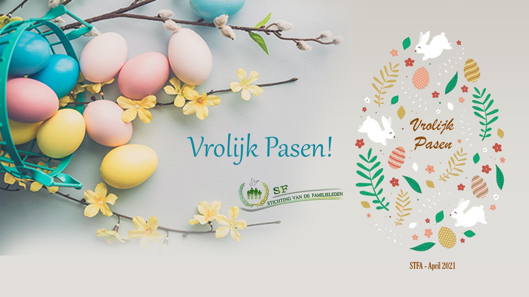 Happy easter 2021 - Vrolijk Pasen - Stichting van de familieleden